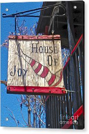 Jerome Arizona - House Of  Joy - Whorehouse Sign Acrylic Print