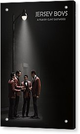Jersey Boys By Clint Eastwood Acrylic Print