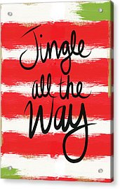 Jingle All The Way- Greeting Card Acrylic Print