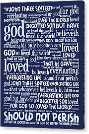 John 3-16 For God So Loved The World 20130622bwco80 Vertical Acrylic Print by Wingsdomain Art and Photography