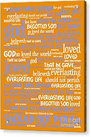 John 3-16 For God So Loved The World 20130622p168 Vertical Acrylic Print by Wingsdomain Art and Photography