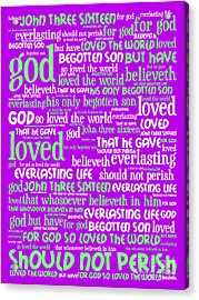 John 3-16 For God So Loved The World 20130622p60 Vertical Acrylic Print by Wingsdomain Art and Photography