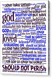 John 3-16 For God So Loved The World 20130622whi Vertical Acrylic Print by Wingsdomain Art and Photography