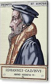John Calvin (1509-1564 Acrylic Print