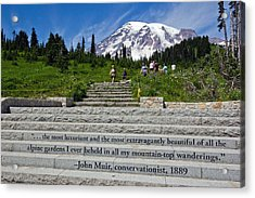 John Muir Quote At Mt Rainier Acrylic Print by Bob Noble Photography