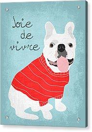 Joie De Vivre French Bulldog  Acrylic Print by Ginger Oliphant
