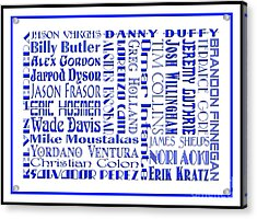 Kansas City Royals The Boys In Blue 2014 Acrylic Print