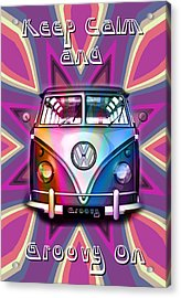 Keep Calm And Groovy On Acrylic Print