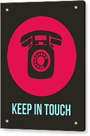 Keep In Touch 1 Acrylic Print by Naxart Studio