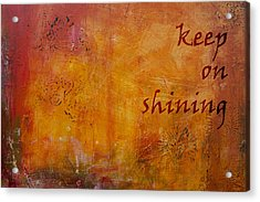 Acrylic Print featuring the painting Keep On Shining by Jocelyn Friis