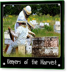 Keepers Of The Harvest Acrylic Print