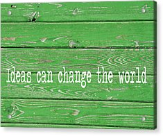 Kelly Colored Quote Acrylic Print by JAMART Photography