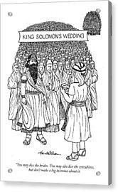 King Solomon's Wedding You May Kiss The Brides Acrylic Print by J.B. Handelsman