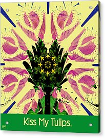 Kiss My Tulips Acrylic Print by Jim Pavelle