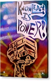 Knowledge Is Power 1 Acrylic Print by Tony B Conscious