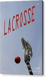 Lacrosse Is The Word 1 Acrylic Print