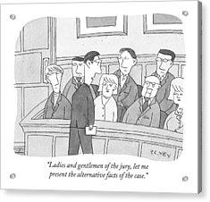 Ladies And Gentlemen Of The Jury Acrylic Print