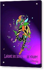 Laissez Les Bon Temps Rouler Acrylic Print