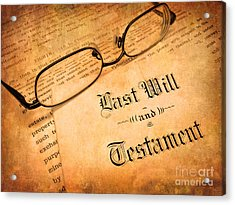 Last Will And Testament Acrylic Print by Lane Erickson