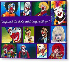 Laugh And The Whole World Laughs With You Acrylic Print
