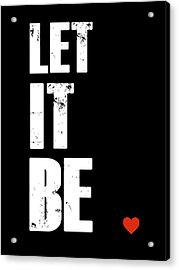 Let It Be Poster Acrylic Print