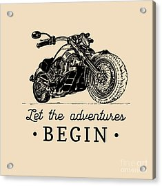 Let The Adventures Begin Inspirational Acrylic Print by Vlada Young