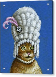 Let Them Eat Cake ... Humorous Marie Antoinette Cat Art Acrylic Print