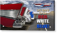 Lets Hear It For The Red White And Blue Acrylic Print