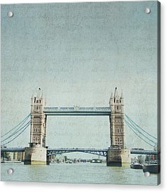 Letters From Tower Bridge - London Acrylic Print