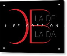 Life Goes On 1 Acrylic Print by Stephen Anderson