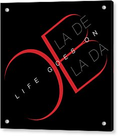 Life Goes On 2 Acrylic Print by Stephen Anderson