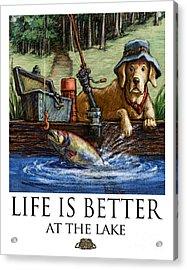 Life Is Better At The Lake Yellow Lab Fishing Acrylic Print by Kathleen Harte Gilsenan