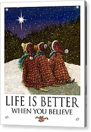Life Is Better When You Believe - Labrador Retrievers Watching The Christmas Star Acrylic Print