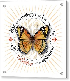 Life Is Better With Optimism Acrylic Print by Amy Kirkpatrick