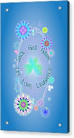 Life Love Laughter Acrylic Print by Ireland Calling