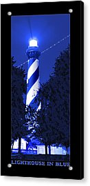 Lighthouse In Blue Acrylic Print by Mike McGlothlen