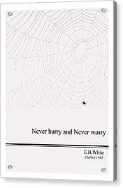 Literary Quote- E.b. White - Cw Acrylic Print by Trilby Cole