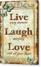Live-laugh-love Acrylic Print