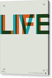 Live Life Poster 2 Acrylic Print