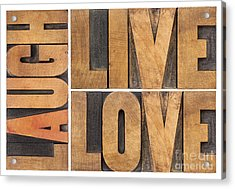 Live Love And Laugh In Wood Type Acrylic Print