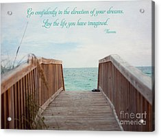 Live The Life You Have Imagined Acrylic Print