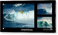 Living The Dream With Caption Acrylic Print by Bob Christopher