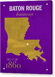 Louisiana State University Tigers Baton Rouge La College Town State Map Poster Series No 055 Acrylic Print
