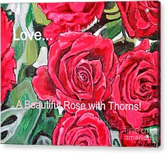 Acrylic Print featuring the painting Love A Beautiful Rose With Thorns by Kimberlee Baxter