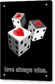Love Always Wins Acrylic Print
