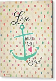 Love Anchors Acrylic Print