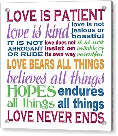 Love Is Patient - Color  Acrylic Print
