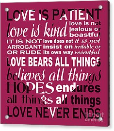 Love Is Patient - Heart Design Acrylic Print by Ginny Gaura