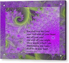 Loving God With All Your Heart Acrylic Print