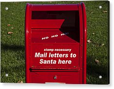Mail Letters To Santa Here Acrylic Print by Garry Gay
